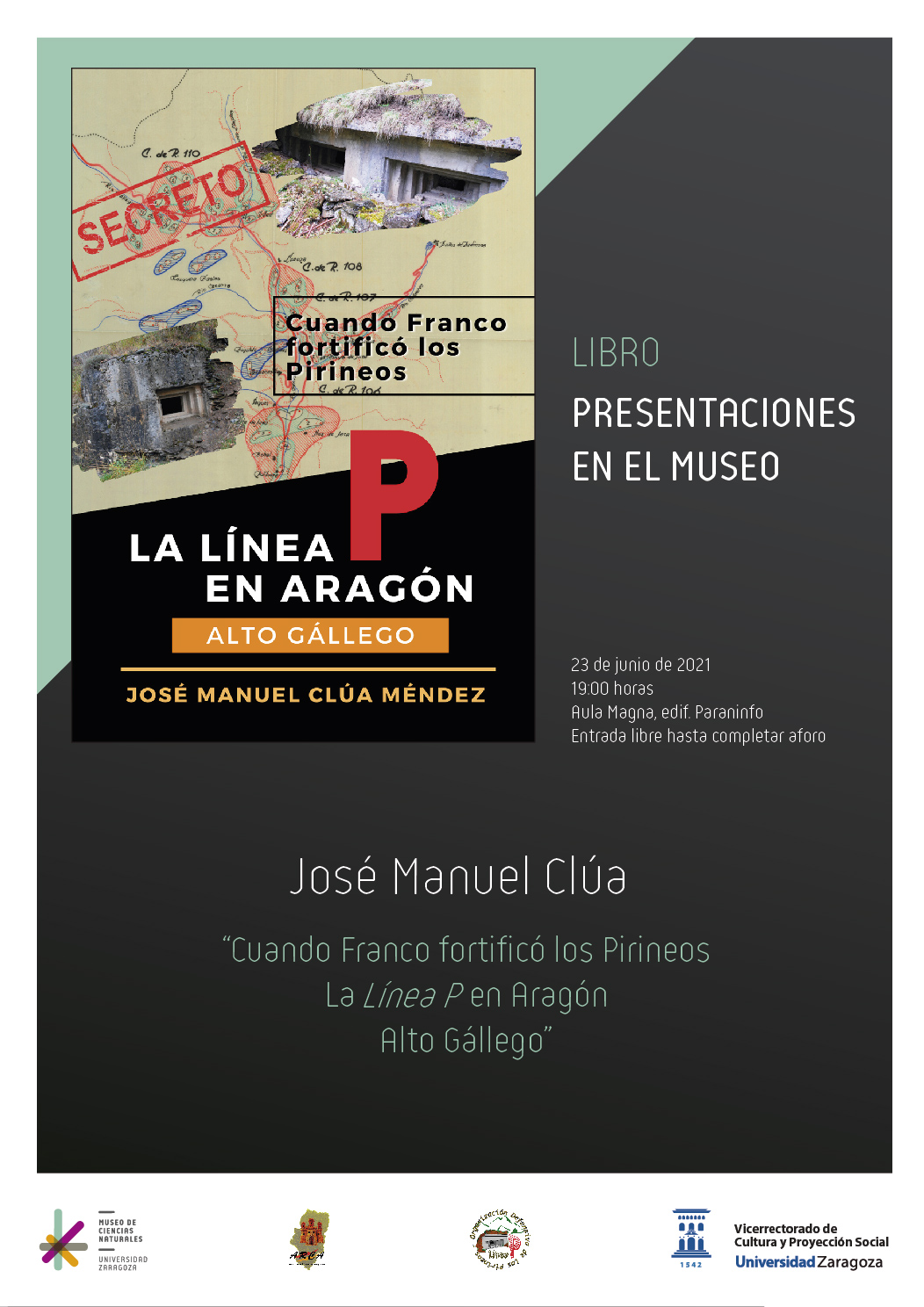 """Presentación del libro: """"Cuando Franco fortificó los Pirineos. La Línea P en Aragón, Alto Gállego"""""""